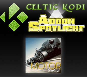 Celtic Kodi Add-On Spotlight: Motor Replays