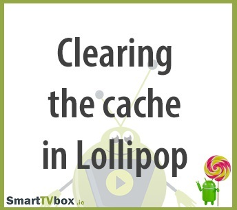 Clearing an Apps Cache in Lollipop