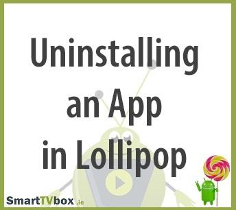 Uninstalling an App in Lollipop